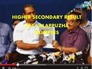 HIGHER SECONDARY 2014 RESULT ANALYSIS 2014 ALAPPUZHA