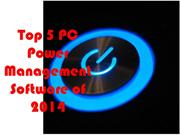 Top PC Power Managment Software of 2014