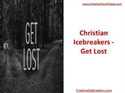 Christian Icebreakers - Get Lost