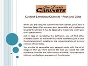 Custom Bathroom Cabinets - Pros and Cons