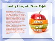 Healthy Living with Goran Rajsic
