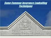 Some Common Insurance Lowballing Techniques