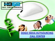 Join Hogo India Call Center Outsourcing Services to Raise Your Busines