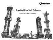 Tray Dividing-Wall Columns, cyclic distillation technology