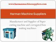 Harman Machine Suppliers and Manufacturer