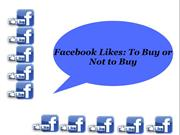 Facebook Likes-To Buy or Not to Buy