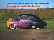 Hot Rods And More The Ideal platform for your custom hot rods sales