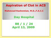 Aspiration  of  Clot  in  ACS