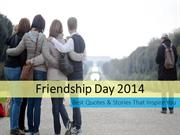 Friendship Day 2014 Best Quotes and Stories That Inspire You