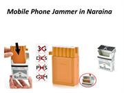 Range stopping mobile phone jammer in Naraina