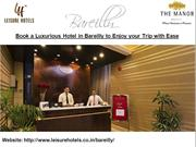 Book a Luxurious Hotel in Bareilly to Enjoy your Trip with Ease