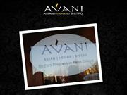 Enjoy your Lunch and Dinner at the popular Avani Restaurant