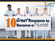 10 Great Reasons to Become a Nurse
