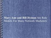 Mary Ann and Bill Hyman Are Role Models For Many Network Marketers