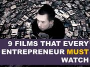 9 Films Every Entrepreneur Must Watch