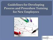 Guidelines for Developing Process and Procedure Training for New Hires