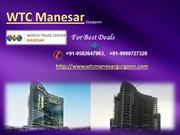 WTC Manesar- World Trade Center Manesar Gurgaon