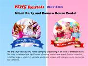 Miami Party and Bounce House Rental