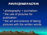 d- PHOTOJOURNALISM