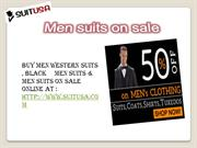 Men's western suits, Black suits and all other style suits on sale