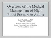 Overview of the Medical Management of High Blood Pressure in Adults