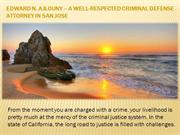A well-respected criminal defense attorney in San Jose