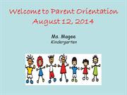 Beginning of the Year Parent Orientation 2014-2015
