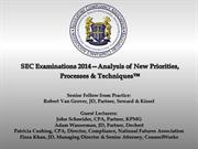 SEC Examinations 2014 – Analysis of New Priorities, Processes & Techni