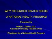 Why the US Needs a National Health Prog.