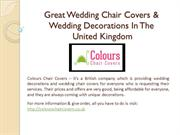 Great Wedding Chair Covers & Wedding Decorations In The United Kingdom