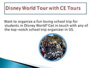Disney World tour with CE Tours