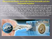 The particular Really need with Queens locksmith and also Locksmith Su