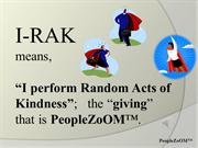 Random Acts of Kindness..................IRAK-d11-8-14-a