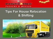Tips For House Relocation & Shifting