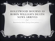Hollywood Mourns as robin William's death news arrives