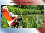 Monarchergo offers premium quality office furniture's