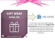 Best Gift Wrapping Options - Magento Gift Wrap Extension