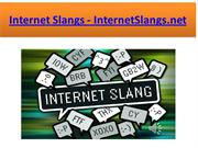 Internet Slang words - Internet Dictionary - InternetSlangs.net