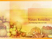 Nature Remedies for teeth whitening