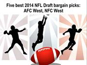 Five best 2014 NFL Draft bargain picks-AFC West, NFC West
