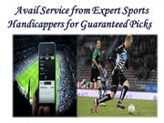 Avail Service from Expert Sports Handicappers for Guaranteed Picks