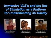 Immersive VLE's and the Use of Simulatio