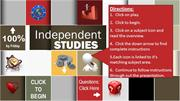Independent Studies -  August 18-22