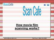 How movie film scanning works