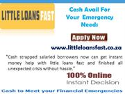 Little Loans Fast- Obtains Speedy Loans With Instant Decision