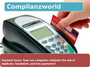 how can companies minimize the risk of duplicate, fraudulent, and late