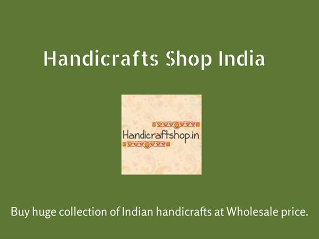 Buy Indian Handicrafts On Wholesale Price From Handicraft Shop Ind