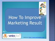 How To Improve Marketing Result