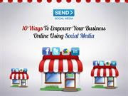 10 Ways To Empower Your Business Online Using Social Media