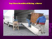 Top Three Benefits of Hiring a Mover